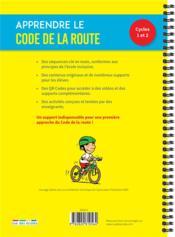 Apprendre le code de la route ; cycles 1-2 - 4ème de couverture - Format classique