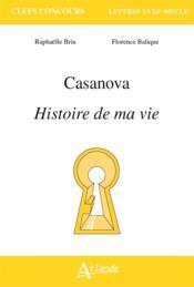 Casanova, histoire de ma vie - Couverture - Format classique