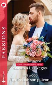Mariés à Las Vegas ; tentée par son patron - Couverture - Format classique