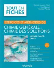 Exercices et méthodes de chimie générale : chimie des solutions (2e édition) - Couverture - Format classique