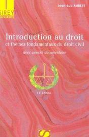 Introduction au droit et thèmes fondamentaux du droit civil (11e édition) - Intérieur - Format classique