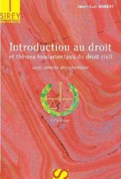 Introduction au droit et thèmes fondamentaux du droit civil (11e édition) - Couverture - Format classique