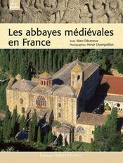 Les abbayes médiévales en france - Intérieur - Format classique