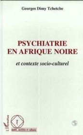 Psychiatrie En Afrique Noire Et Contexte Socio-Culturel - Couverture - Format classique