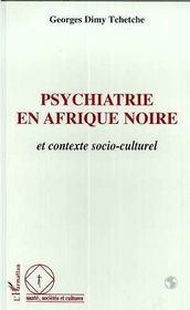 Psychiatrie En Afrique Noire Et Contexte Socio-Culturel - Intérieur - Format classique