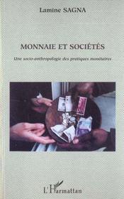 Monnaie et societes - une socio-anthropologie des pratiques monetaires - Intérieur - Format classique