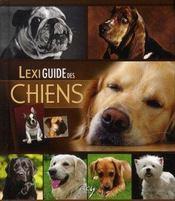 Lexiguide des chiens - Intérieur - Format classique