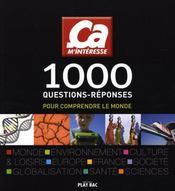 1000 questions/reponses pour comprendre le monde - Intérieur - Format classique