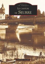Le canton de Seurre - Couverture - Format classique