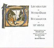 Les miracles de Notre-Dame de Rocamadour au XII siècle - Intérieur - Format classique