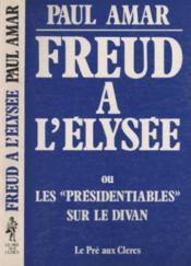 Freud A L'Elysee - Couverture - Format classique