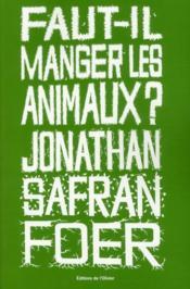 telecharger Faut-il manger les animaux ? livre PDF/ePUB en ligne gratuit
