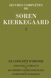 Oeuvres complètes de Soren Kierkegaard t.2 - Couverture - Format classique