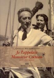 Je l'appelais monsieur Cocteau - Couverture - Format classique