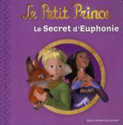 Le petit prince t.3 ; le secret d'Euphonie - Couverture - Format classique