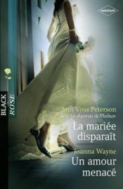 La mariée disparait ; un amour menace - Couverture - Format classique