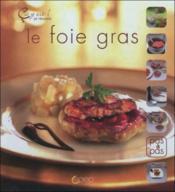 Le foie gras ; ça y est ! je réussis - Couverture - Format classique