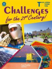 Challenges Of The 21st Century Anglais Terminales Sti2d Std2a Stl Livre De L Eleve Edition 2012 Costa Y Gomot M Sebah S
