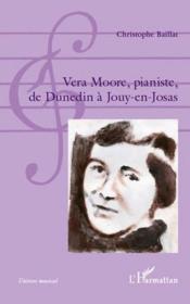 Vera Moore, pianiste de Dunedin à Jouy-en-Josas - Couverture - Format classique
