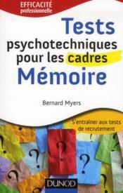 Tests psychotechniques pour les cadres ; la mémoire - Couverture - Format classique