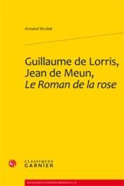Guillaume de Lorris, Jean de Meun, le roman de la rose - Couverture - Format classique
