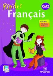 Pepites Francais Cm2 Livre De L Eleve Edition 2013 Wojciechowski Catherine