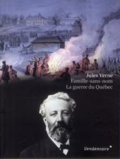 Famille sans nom ; la guerre du Québec - Couverture - Format classique