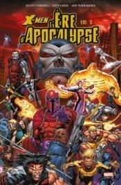 X-men ; l'ère d'Apocalypse t.3 - Couverture - Format classique