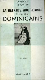 La Retraite Aux Hommes Chez Les Dominicains. Collection Catholique. - Couverture - Format classique