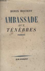 Ambassade Aux Tenebres. - Couverture - Format classique