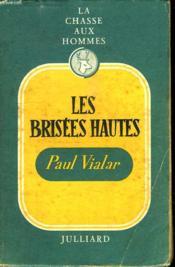 La Chasse Aux Hommes. Les Brisees Hautes Vol 3. - Couverture - Format classique