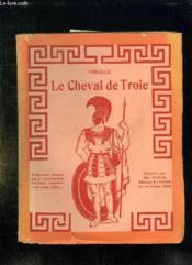 Le Cheval De Troie. - Couverture - Format classique