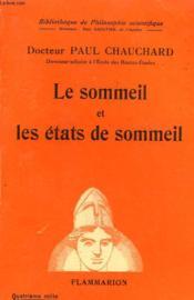 Le Sommeil Et Les Etats De Sommeil. Collection : Bibliotheque De Philosophie Scientifique. - Couverture - Format classique