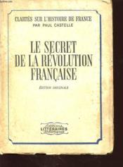 Le Secret De La Revolution Francaise - Couverture - Format classique