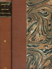 Lectures Pour Tous, Ou Extraits Des Oeuvres Generales De Lamartine - Couverture - Format classique