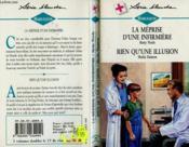 La Meprise D'Une Infirmiere Suivi De Rien Qu'Une Illusion (Not Once But Twice - Doctor'S Dilemma) - Couverture - Format classique