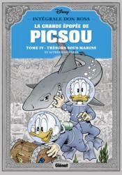 La grande épopée de Picsou ; INTEGRALE VOL.4 ; trésor sous cloche et autres histoires - Couverture - Format classique