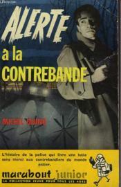 Alerte A La Contrebande - Couverture - Format classique