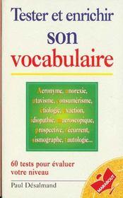 Tester Et Enrichir Son Vocabulaire - Intérieur - Format classique