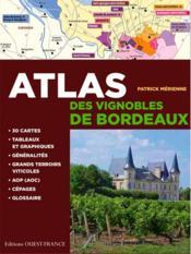 Atlas des vignobles de Bordeaux - Couverture - Format classique
