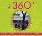 À 360° ; de la peinture à l'installation - Couverture - Format classique
