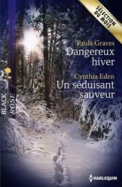 telecharger Dangereux hiver – un seduisant sauveur livre PDF en ligne gratuit