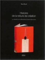 Histoire de la reliure de création ; 1870-2014 - Couverture - Format classique