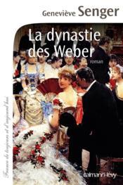 La dynastie des Weber - Couverture - Format classique