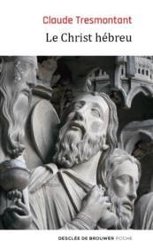 Le christ hébreu ; la langue et l'âge des Evangiles - Couverture - Format classique