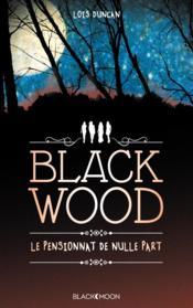Blackwood ; le pensionnat de nulle part - Couverture - Format classique