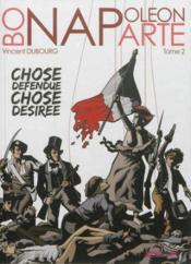 Napoleon - chose defendue chose desiree - Couverture - Format classique