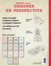 Dessiner en perspective ; une méthode simple pour apprendre à dessiner - 4ème de couverture - Format classique