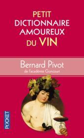 Petit dictionnaire amoureux du vin - Couverture - Format classique