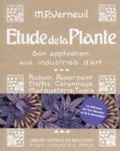 Étude de la plante ; son application aux industries d'art - Couverture - Format classique